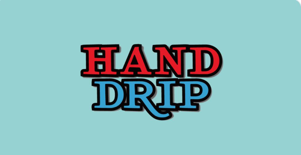 HAND DRIP FC限定ツアー2020〜ハンドリカフェOPENへの道 カフェスタッフ見習い修行ツアー〜